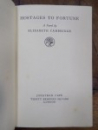 Hostages to fortune, Elisabeth Cambridge, Oxford 1933 cu semnatura Printesei Elisabeta
