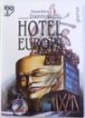 HOTEL EUROPA de DUMITRU TEPENEAG , 1999