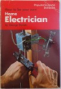 HOW TO BE YOUR OWN  HOME ELECTRICIAN by GEORGE DANIELS , 1978