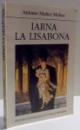 IARNA LA LISABONA de ANTONIO MUNOZ MOLINA , 1994