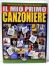 IL MIO PRIMO CANZONIERE, 197 TESTI CON ACCORDI PER CHITARRA di SENZA BARRE , 2008