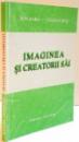 IMAGINEA SI CREATORII SAI , VOL I , 2000