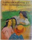 IMPRESSIONNISTES ET POST - IMPRESSIONNISTES DANS LES LES MUSEES SOVIETIQUES , 1985