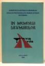 IN MEMORIA DRUMARILOR , ED. a - III - a de LAURENTIU STELEA , 2002