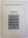 INCA UN SUPPLEX LIBELLUS ROMANESC  1804 de D. PRODAN , 1970