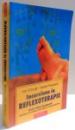 INCURSIUNE IN REFLEXOTERAPIE , GHID REFLEXOTERAPEUTIC , ED. a - II - a REVAZUTA SI ADAUGITA de ION CHIRUTA , VASILE POSTOLICA , 2005
