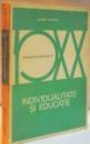 INDIVIDUALITATE SI EDUCATIE de DIMITRI TODORAN , 1974