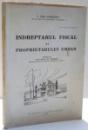 INDREPTARUL FISCAL AL PROPRIETARULUI URBAN de C. DEM. ANDREESCU , 1935