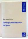 INSTITUTII ADMINISTRATIVE EUROPENE de DANA APOSTOL TOFAN , 2006