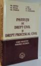 INSTITUTII DE DREPT CIVIL SI DREPT PROCESUAL CIVIL , 2009