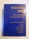 INTERNATIONAL AUCTION RECORDS 1992 60000 AUCTION PRICES, PRINTS DRAWINGS WATERCOLORS PAINTINGS SCULPTURE  de E. MAYER