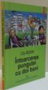 INTOARCEREA PUNGUTEI CU DOI BANI , 2005