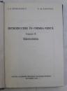 INTRODUCERE IN CHIMIA FIZICA de I.G. MURGULESCU , O.M. RADOVICI , 1986