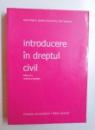 INTRODUCERE IN DREPTUL CIVIL  , EDITIA A - II - A de IONEL REGHINI...PAUL VASILESCU , 2008