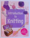 INTRODUCTION TO KNITTING , 2015