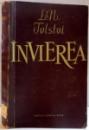 INVIEREA de L.N. TOLSTOI , 1960