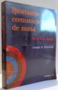 IPOSTAZELE COMUNICARII DE MASA , MEDIA IN ERA DIGITALA de JOSEPH R. DOMINICK , 2009