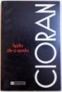 ISPITA DE A EXISTA de EMIL CIORAN , 1997