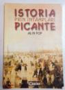 ISTORIA PRIN INTAMPLARI PICANTE de ALIN POP , 2005