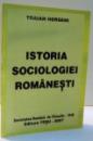 ISTORIA SOCIOLOGIEI ROMANESTI de TRAIAN HERSENI , 2007