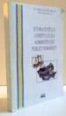 ISTORIA STATULUI A DREPTULUI SI A ADMINISTRATIEI PUBLICE ROMANESTI , 2007
