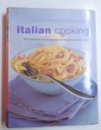 ITALIAN COOKING - THE DEFINITIVE ENCYCLOPEDIA OF FABULOUS ITALIAN FOOD by CAPALBO...BOGGIANO , 2004