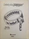 ITINERARE IN LANTURI  - POEME 1945 -1964 de CONSTANTIN AUREL DRAGODAN , 1992