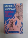IUBIRILE LUI CHICO de MICHEL ZEVACO , 1992