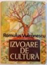 IZVOARE DE CULTURA , DEDICATIE* , 1988