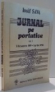 JURNAL PE PORTATIVE de IOSIF SAVA, VOL I , 1994 *DEDICATIE