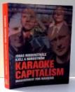KARAOKE CAPITALISM , MANAGEMENT FOR MANKIND de JONAS RIDDERSTRALE , KJELL A NORDSTROM , 2003