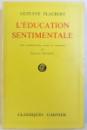 L 'EDUCATION SENTIMENTALE - HISTOIRE D 'UN JEUNE HOMME  par GUSTAVE FLAUBERT , 1958