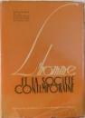 L; HOMME ET LA SOCIETE CONTEMPORAINE , 1963