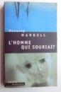 L' HOMME QUI SOURIAIT par HENING MANKELL , 2005