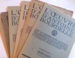 L' OEUVRE D' ANTOINE BOURDELLE - AVEC UN COMMENTAIRE TEHCHNIQUE PAR L' ARTISTE , 150 REPRODUCTIONS , VOL. I- VI