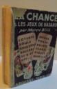 LA CHANCE ET LES JEUX DE HASARD, 155 GRAVURES, 108 TABLEAUX, 1936