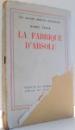 LA FABRIQUE D`ABSOLU par KAREL CAPEK , 1945