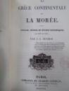 La Grece continentale et La Moiree, Paris 1843  cu ex libris Constantin Karadja