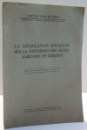 LA LEGISLATION ROUMAINE SUR LA CONVERSATION DES DETTES AGRICOLES ET URBAINES par POMPILIU VOICULET LEMENY , 1940