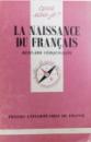 LA NAISSANCE DU FRANCAIS par BERNARD CERQUIGLINI , 1991
