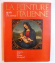 LA PEINTURE ITALIENNE  - MUSEE DE L' ERMITAGE par S. VSEVOLOJSKAIA , 1982