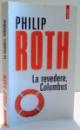 LA REVEDERE , COLUMBUS de PHILIP ROTH , 2012