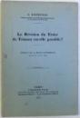 LA REVISION DU TRAITE DE TRIANON EST - ELLE POSSIBLE ? par S. ROSENTAL , 1934 , DEDICATIE CATRE HENRI COANDA *
