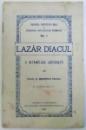 LAZAR DIACUL - O INTIMPLARE ADEVARATA de SEBASTIAN STANCA, 1923