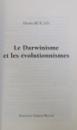LE DARWINISME ET LES EVOLUTIONNISMES par DENIS BUICAN , 2005 , DEDICATIE *