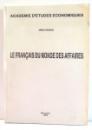 LE FRANCAIS DU MONDE DES AFFAIRES par NINA IVANCIU , 1995