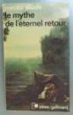 LE MYTHE DE L'ETERNEL RETOUR , 1969