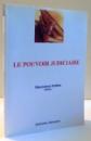 LE POUVOIR JUDICIAIRE par GENOVEVA VRABIE , 2011