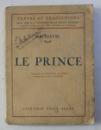 LE PRINCE par NICOLAS MACHIAVEL , 1929