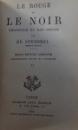 LE ROUGE ET LE NOIR  - CHRONIQUE DU XIXe SIECLE VOL. I - II ( COLEGAT)  par DE STENDHAL , 1898